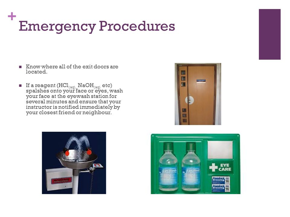 + Emergency Procedures Know where all of the exit doors are located.