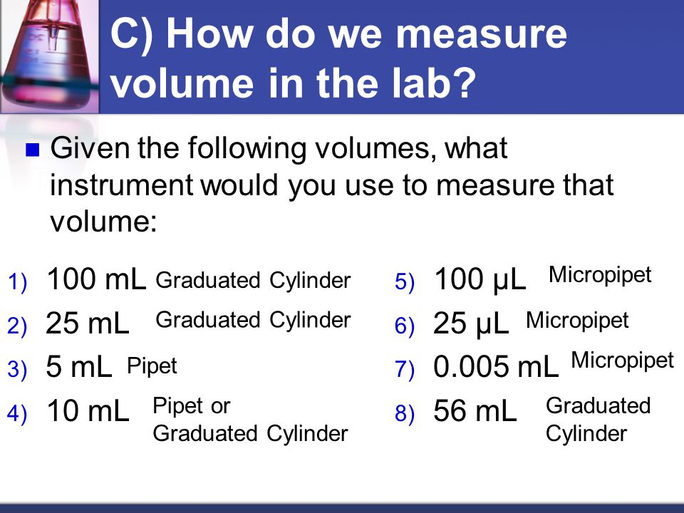 C) How do we measure volume in the lab.
