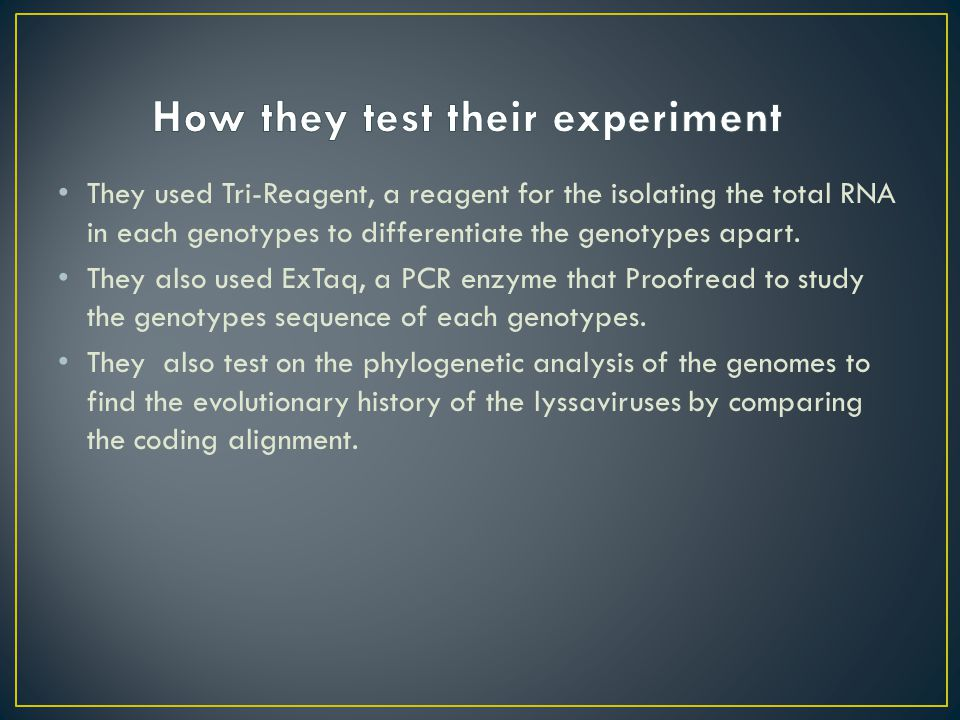 They used Tri-Reagent, a reagent for the isolating the total RNA in each genotypes to differentiate the genotypes apart.