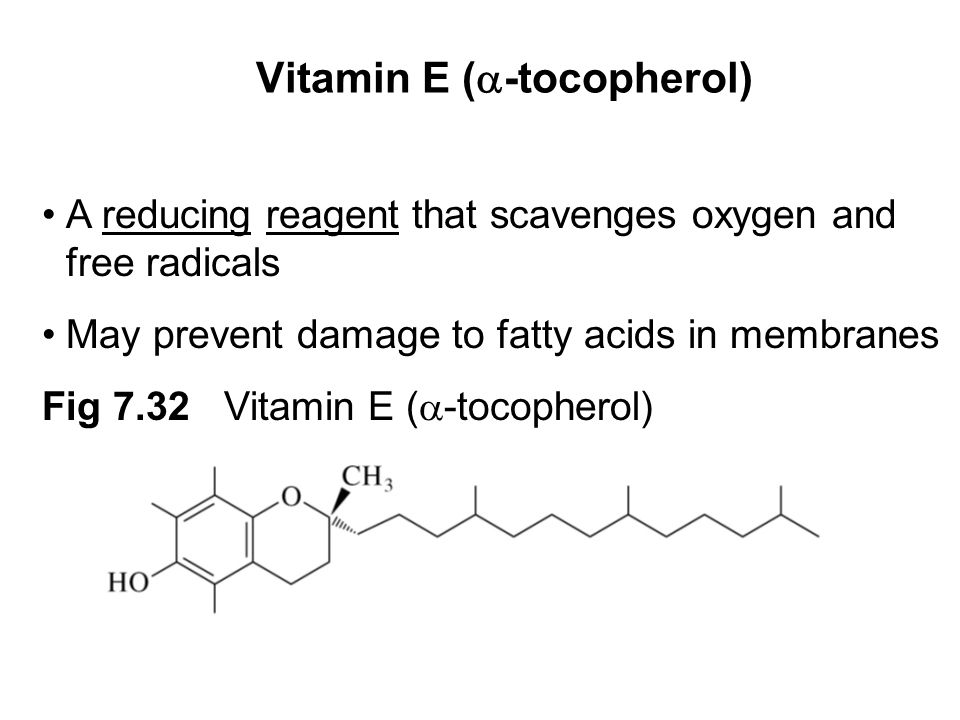 Prentice Hall c2002Chapter 733 Vitamin E (  -tocopherol) A reducing reagent that scavenges oxygen and free radicals May prevent damage to fatty acids in membranes Fig 7.32 Vitamin E (  -tocopherol)