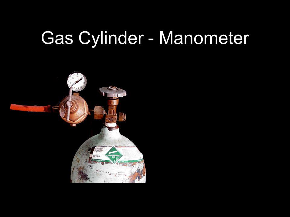 Gas Cylinder - Manometer