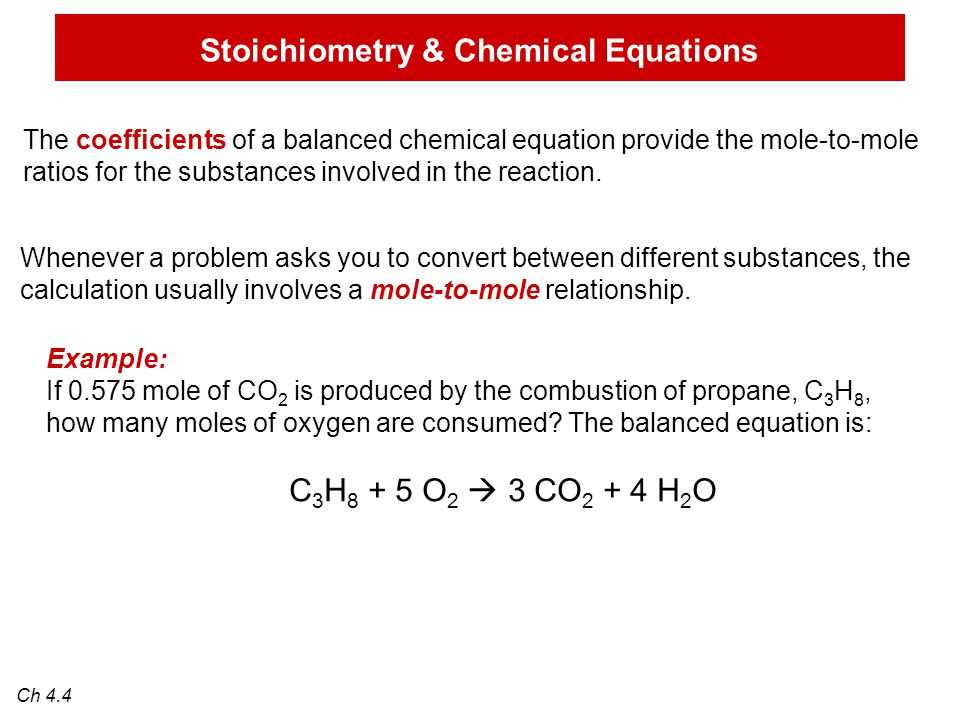 The coefficients of a balanced chemical equation provide the mole-to-mole ratios for the substances involved in the reaction.