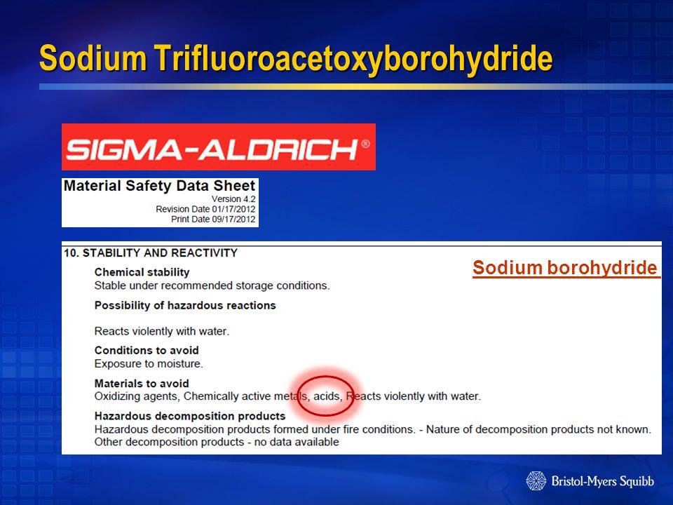 Sodium borohydride Sodium Trifluoroacetoxyborohydride