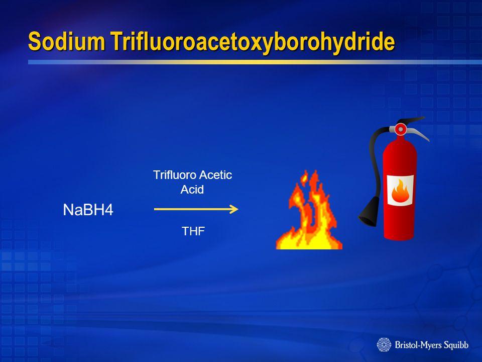 Trifluoro Acetic Acid NaBH4 THF Sodium Trifluoroacetoxyborohydride