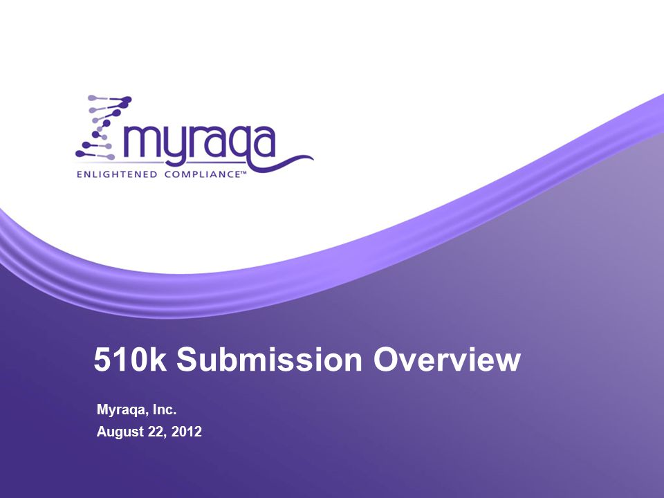Novartis Flu Kit Regulatory Discussion Presenter October XX, 2010 510k Submission Overview Myraqa, Inc.