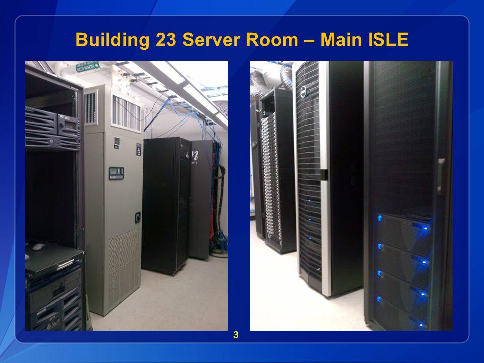3 Building 23 Server Room – Main ISLE