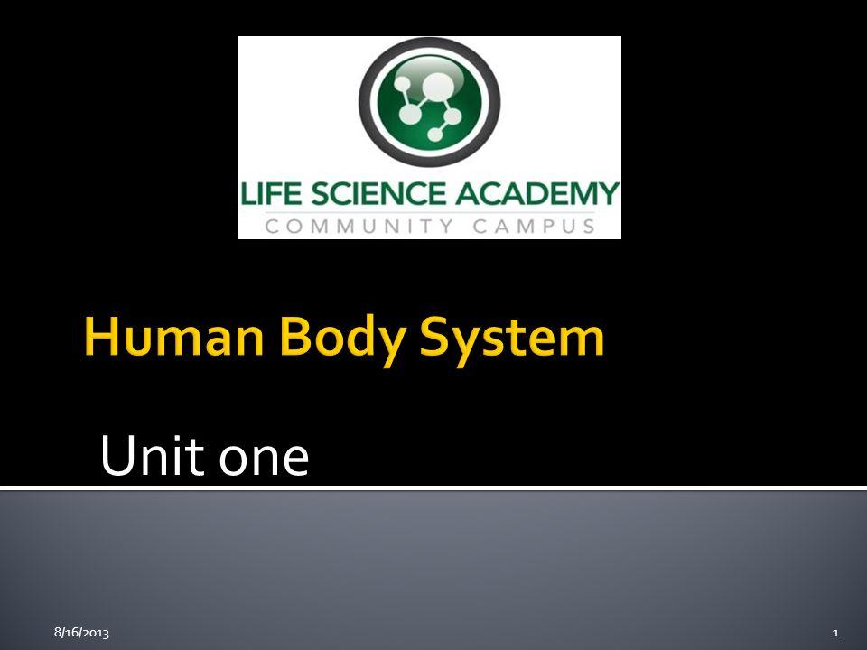 Unit one 8/16/20131