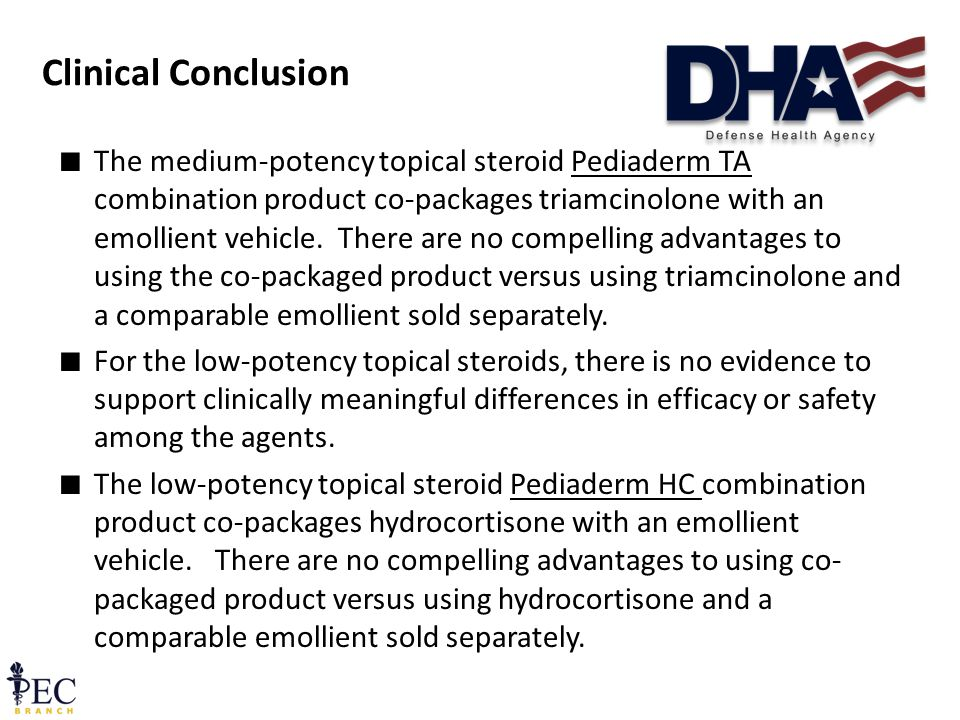 Clinical Conclusion ∎ The medium-potency topical steroid Pediaderm TA combination product co-packages triamcinolone with an emollient vehicle.