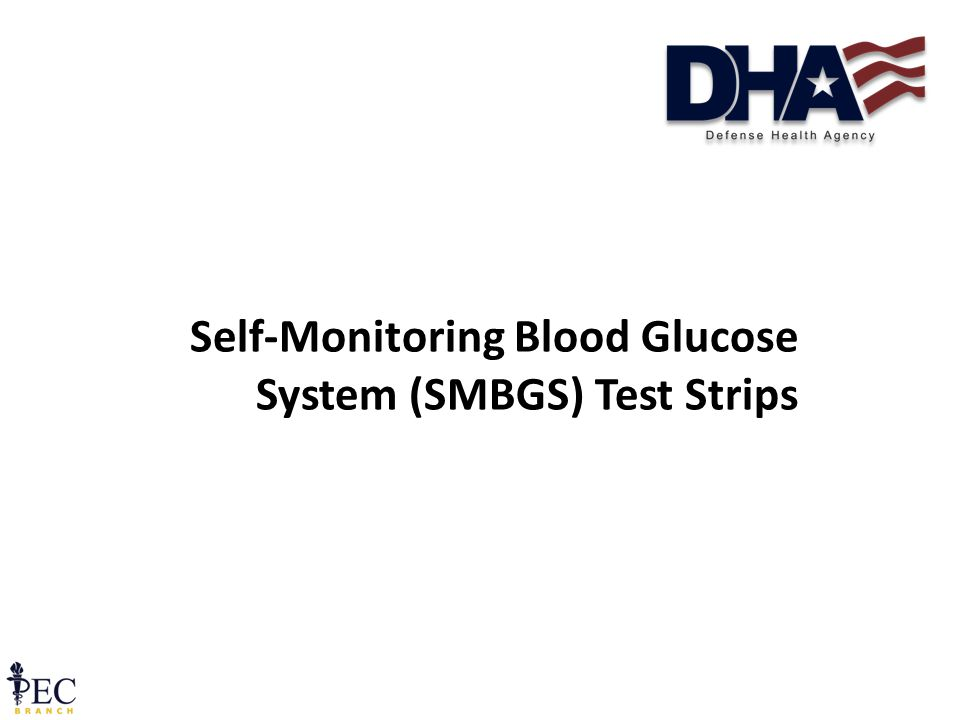 Self-Monitoring Blood Glucose System (SMBGS) Test Strips