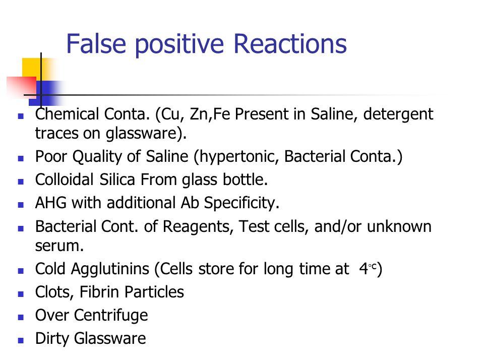 False positive Reactions Chemical Conta.