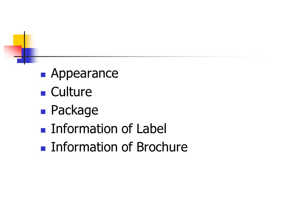 Appearance Culture Package Information of Label Information of Brochure