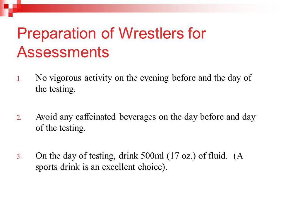 Preparation of Wrestlers for Assessments 1.
