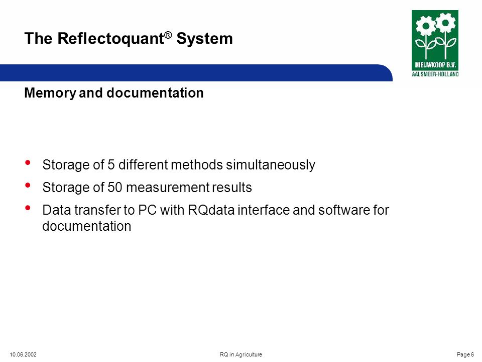 10.06.2002RQ in AgriculturePage 7 RQdata print-out The Reflectoquant ® System
