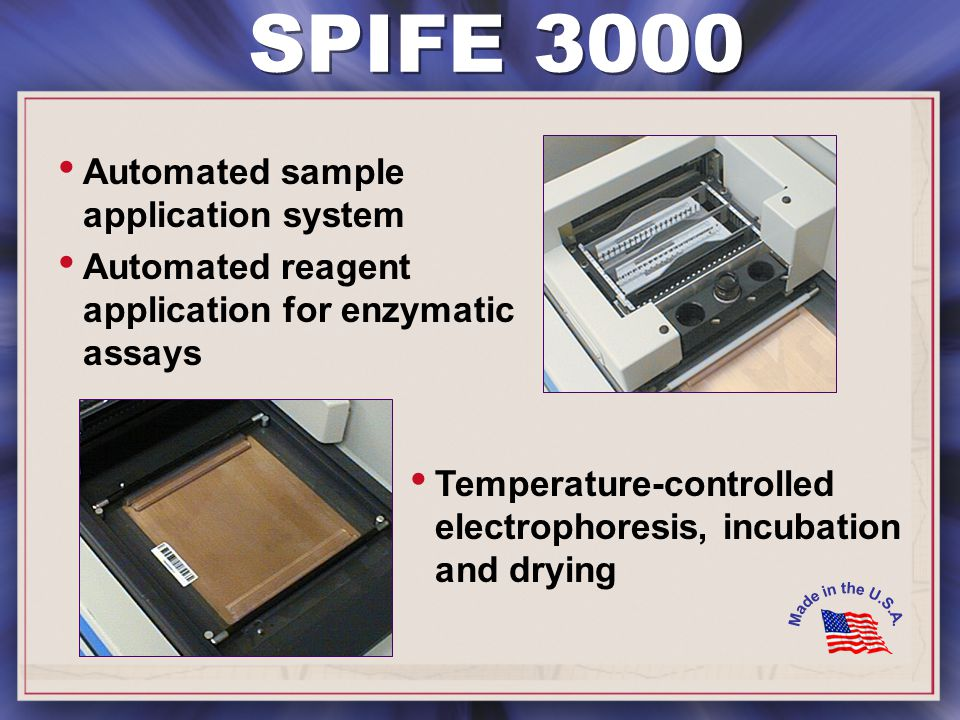 Automated sample application system Automated reagent application for enzymatic assays SPIFE 3000 Temperature-controlled electrophoresis, incubation and drying