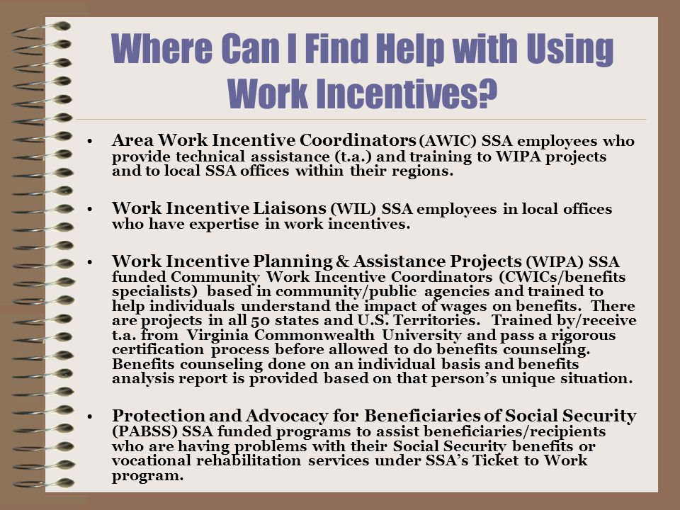 Where Can I Find Help with Using Work Incentives.