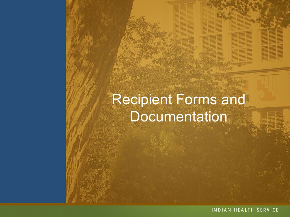 Recipient Forms and Documentation