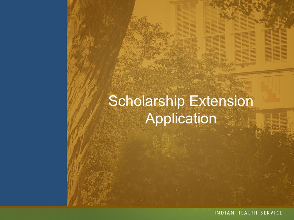 Scholarship Extension Application