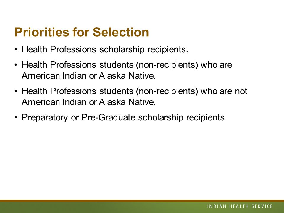 Priorities for Selection Health Professions scholarship recipients.