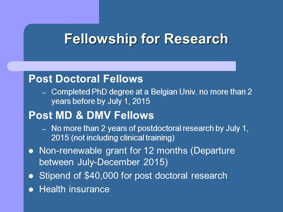 Fellowship for Research Post Doctoral Fellows – Completed PhD degree at a Belgian Univ.