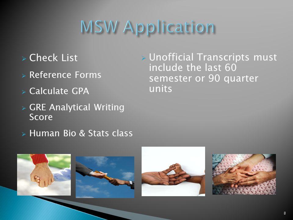 http://www.csus.edu/HHS/SW/Programs/mswapplication.html 19
