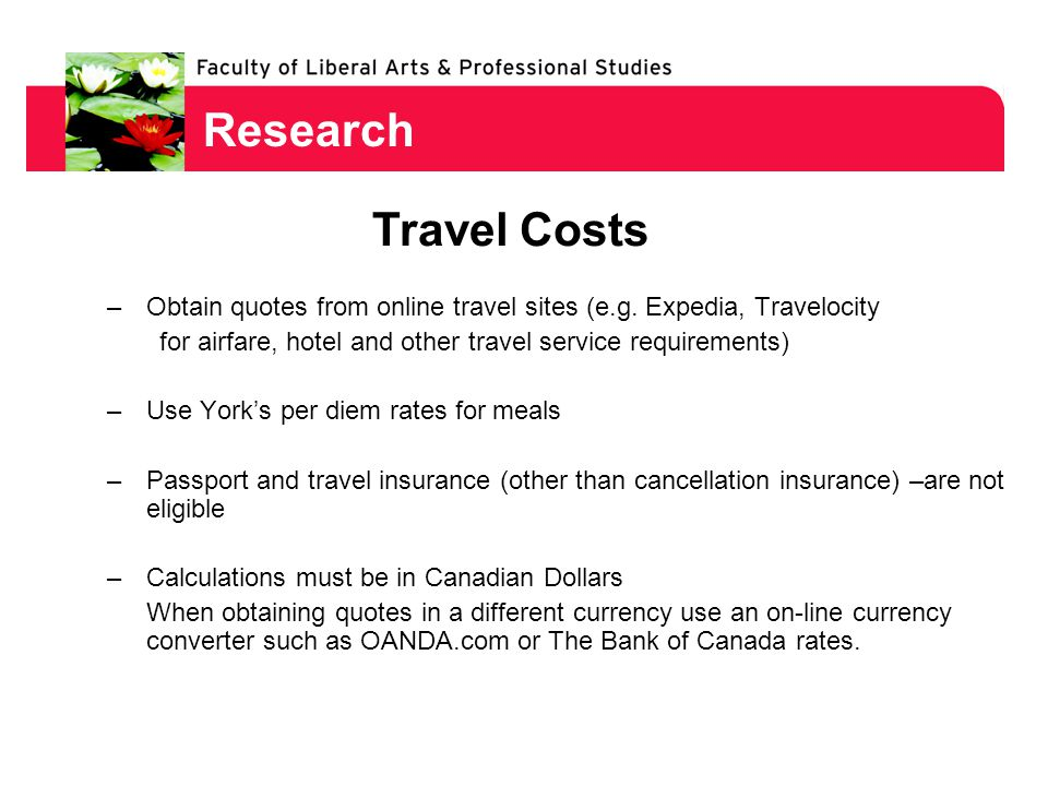 Research –Obtain quotes from online travel sites (e.g.
