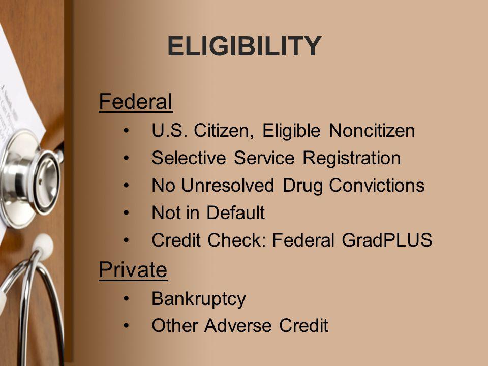 ELIGIBILITY Federal U.S.