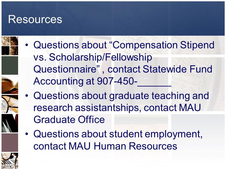 Resources Questions about Compensation Stipend vs.