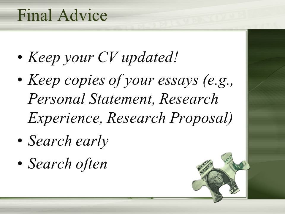 Final Advice Keep your CV updated.