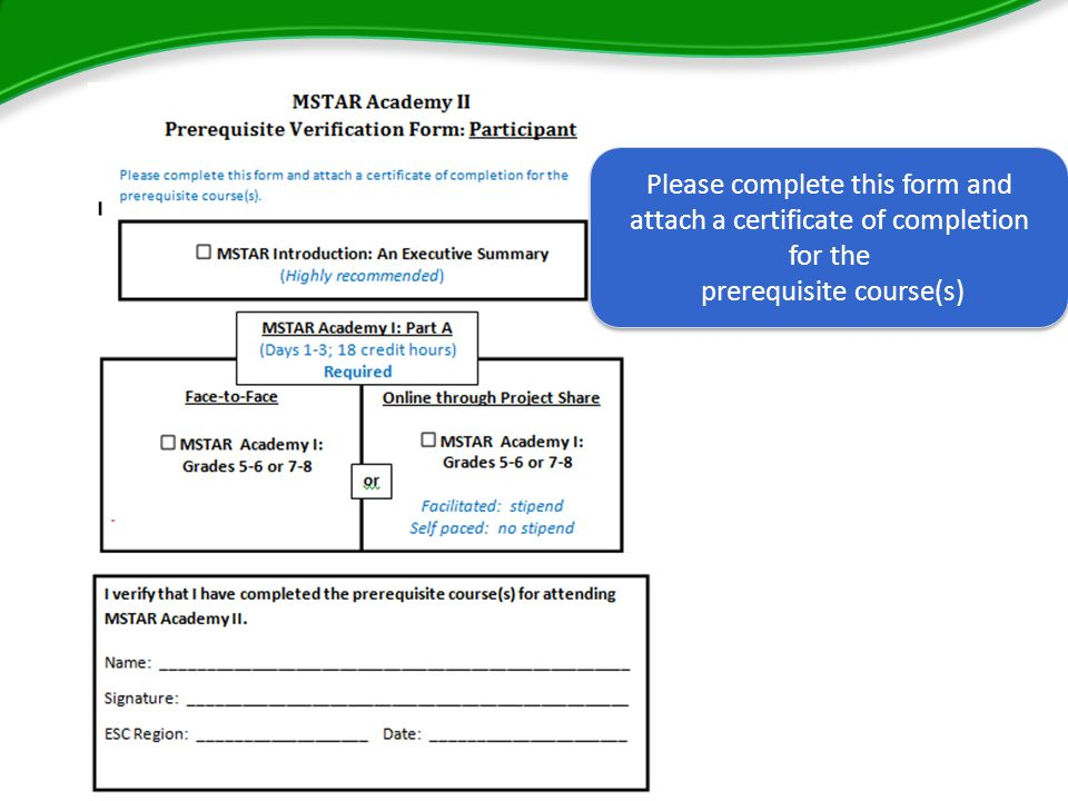 Please complete this form and attach a certificate of completion for the prerequisite course(s) Please complete this form and attach a certificate of completion for the prerequisite course(s)