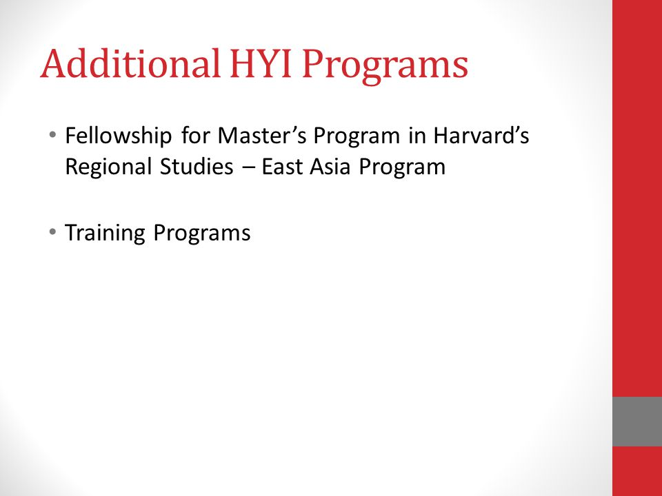 Additional HYI Programs Fellowship for Master's Program in Harvard's Regional Studies – East Asia Program Training Programs