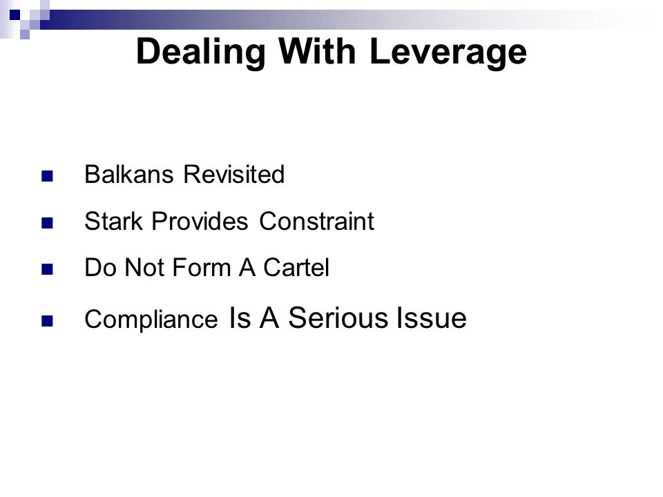 Dealing With Leverage Balkans Revisited Stark Provides Constraint Do Not Form A Cartel Compliance Is A Serious Issue