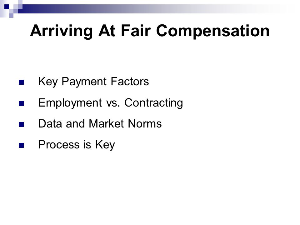 Arriving At Fair Compensation Key Payment Factors Employment vs.