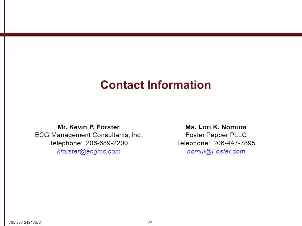 785\90\124313(ppt) 24 Contact Information Mr. Kevin P.
