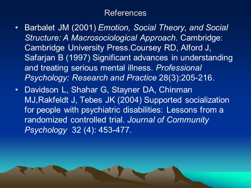 References Barbalet JM (2001) Emotion, Social Theory, and Social Structure: A Macrosociological Approach.
