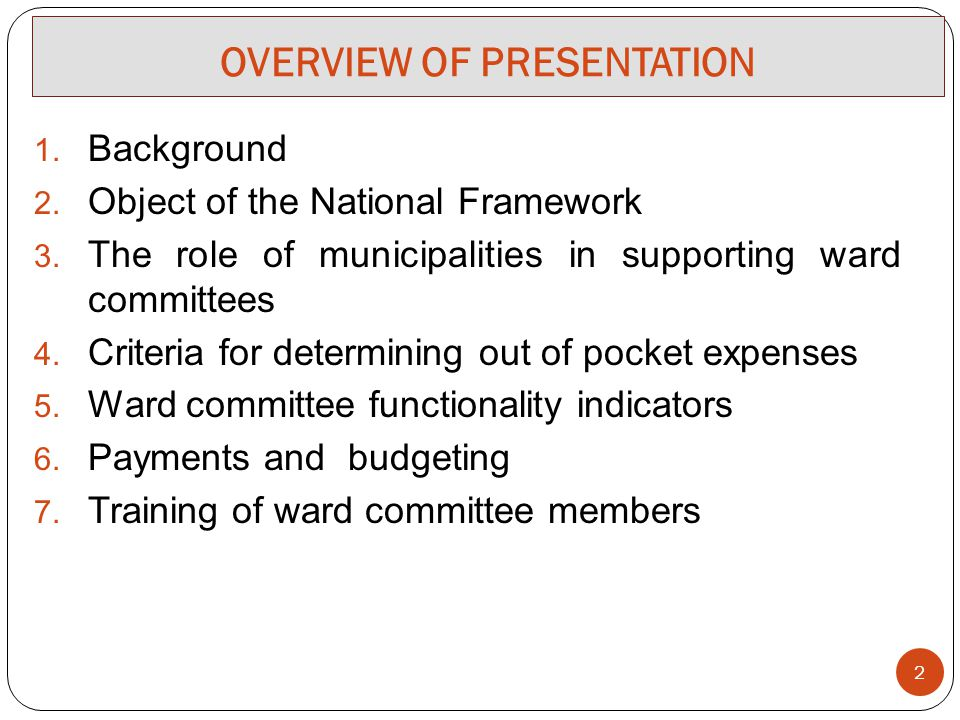 OVERVIEW OF PRESENTATION 1. Background 2. Object of the National Framework 3.