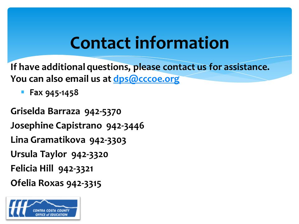 If have additional questions, please contact us for assistance.
