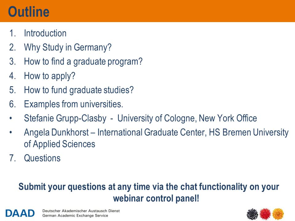 5 Outline 1.Introduction 2.Why Study in Germany.3.How to find a graduate program.