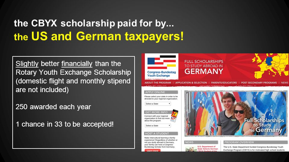 the CBYX scholarship paid for by...the US and German taxpayers.