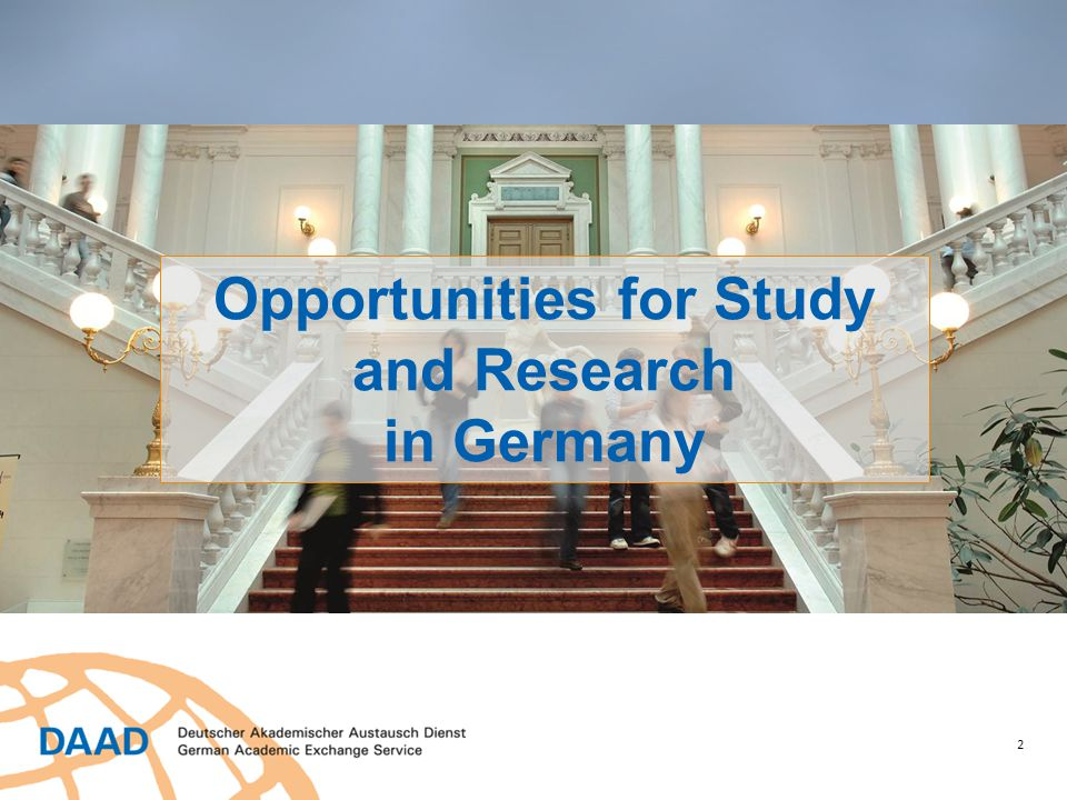 https://www.daad.org/gradstudy  Support for one or two years of study in Germany  Can be used to earn a Master's degree at a German university  German language ability should be commensurate with needs  Final-year undergrads may apply  60 awarded annually  € 750/month; insurance; travel stipend Deadline: November 4 Study Scholarship for Graduates