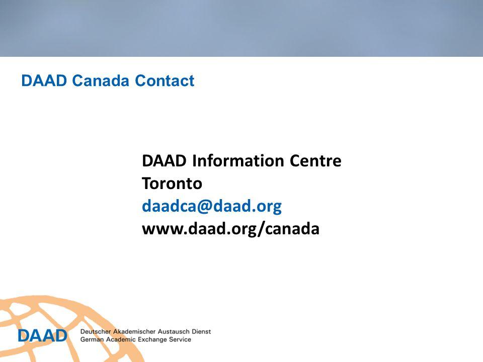 DAAD Canada Contact DAAD Information Centre Toronto daadca@daad.org www.daad.org/canada