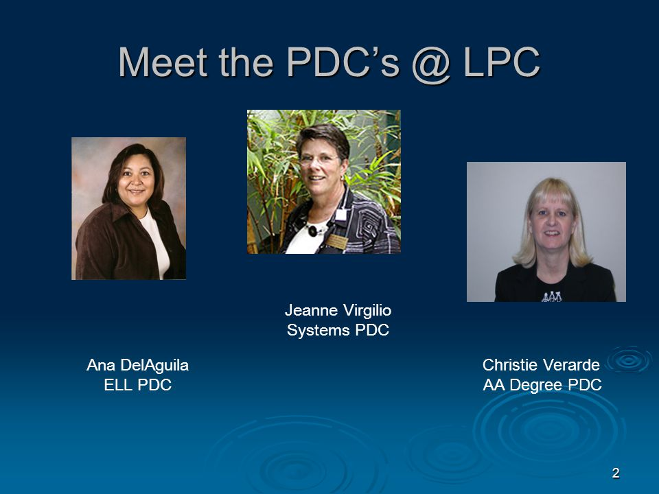 1 Welcome to Early Childhood Development Department Las Positas College Livermore