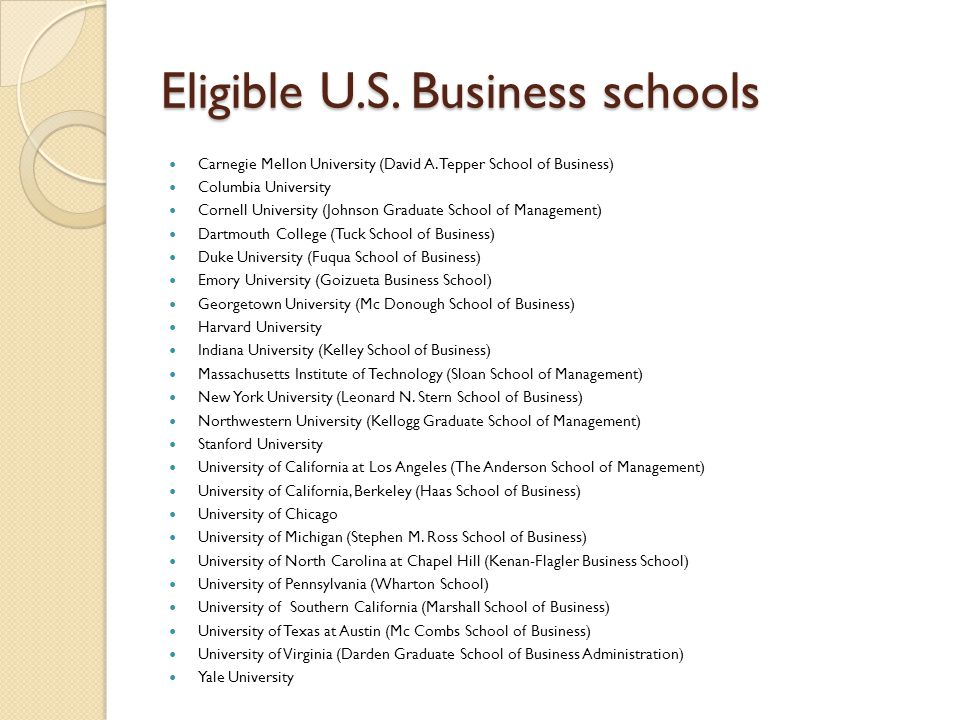 Eligible U.S. Business schools Carnegie Mellon University (David A.