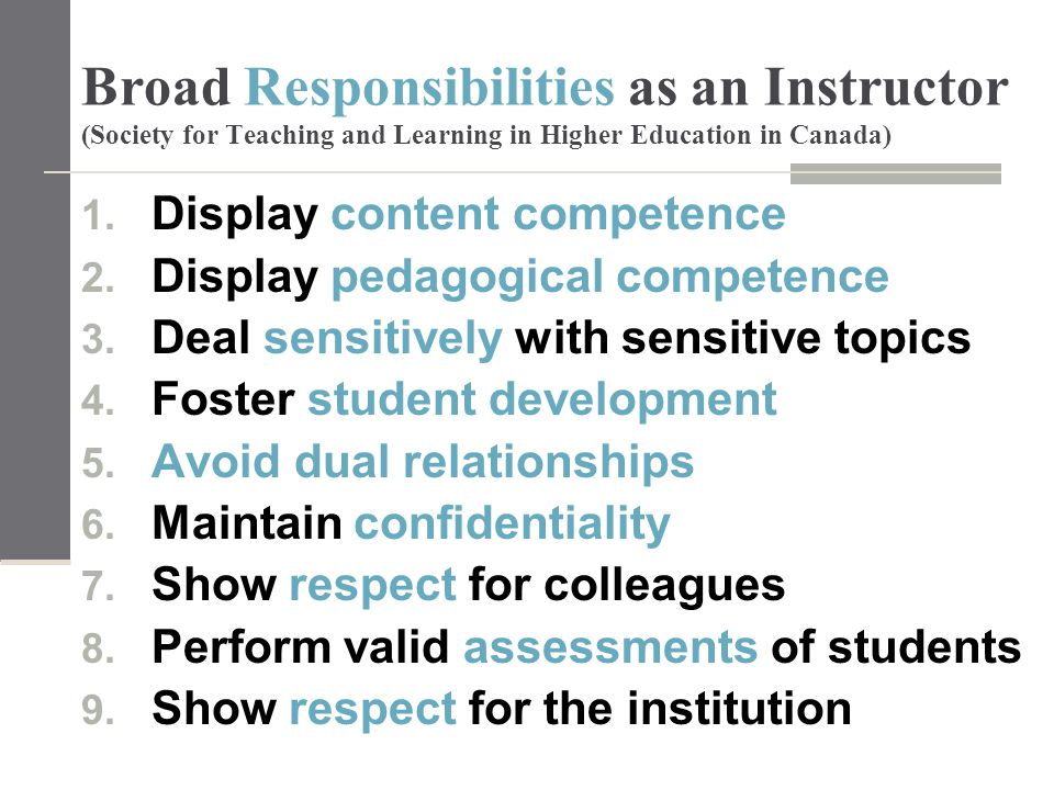 Broad Responsibilities as an Instructor (Society for Teaching and Learning in Higher Education in Canada) 1.
