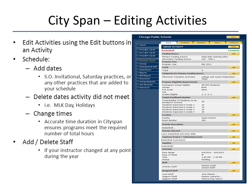 Edit Activities using the Edit buttons in an Activity Schedule: – Add dates S.O.