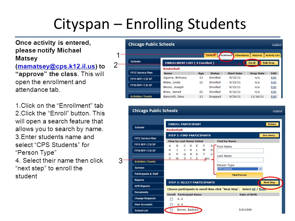 Cityspan – Enrolling Students Once activity is entered, please notify Michael Matsey (mamatsey@cps.k12.il.us) to approve the class.