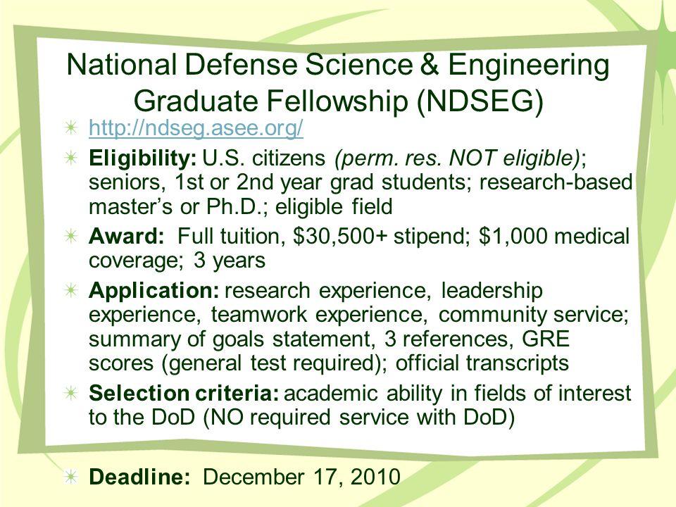 NASA Aeronautics Scholarship (Graduate) http://nasa.asee.org/ Eligibility: U.S.