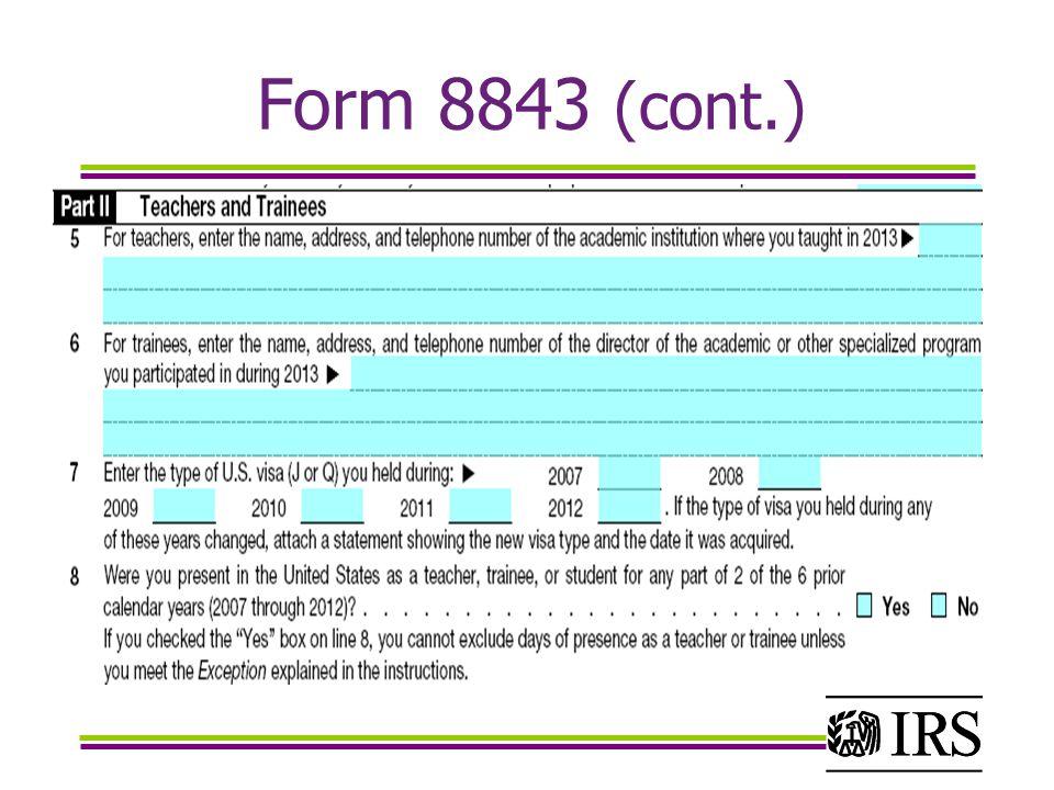 Form 8843 (cont.)