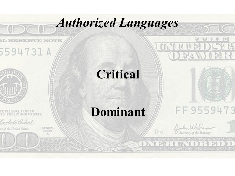 Authorized Languages Critical Dominant