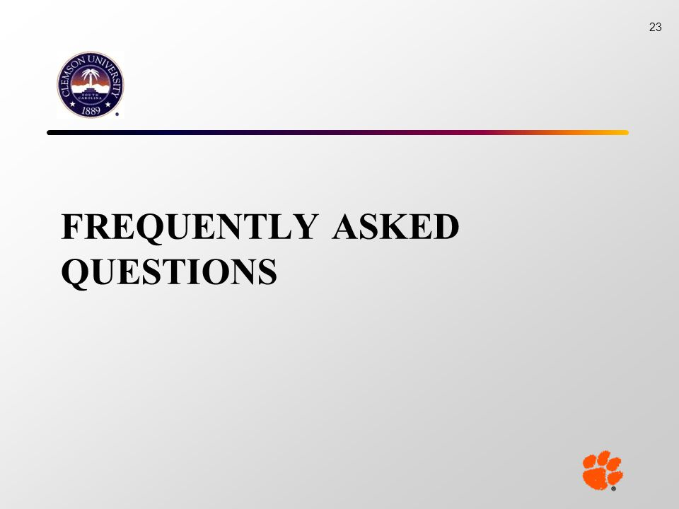 FREQUENTLY ASKED QUESTIONS 23