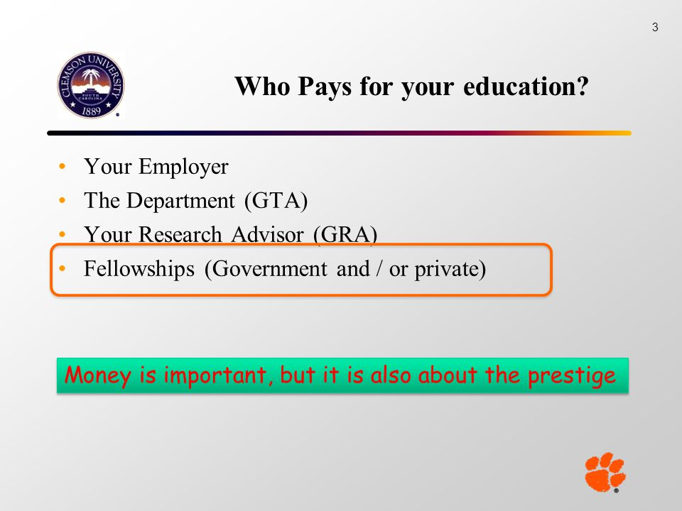 Who Pays for your education.